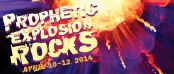 Prophetic Explosion Rocks