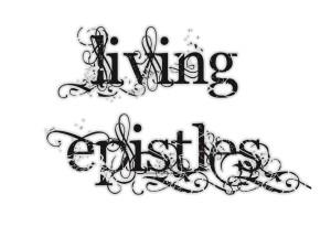 Living Epistles