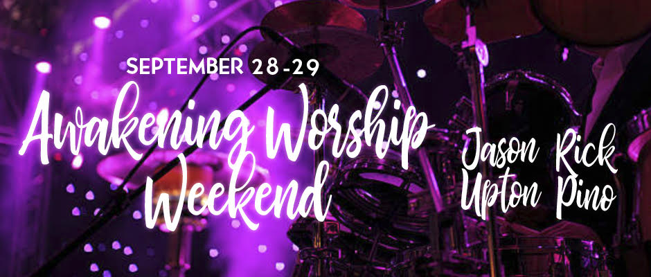 Awakening Worship Weekend